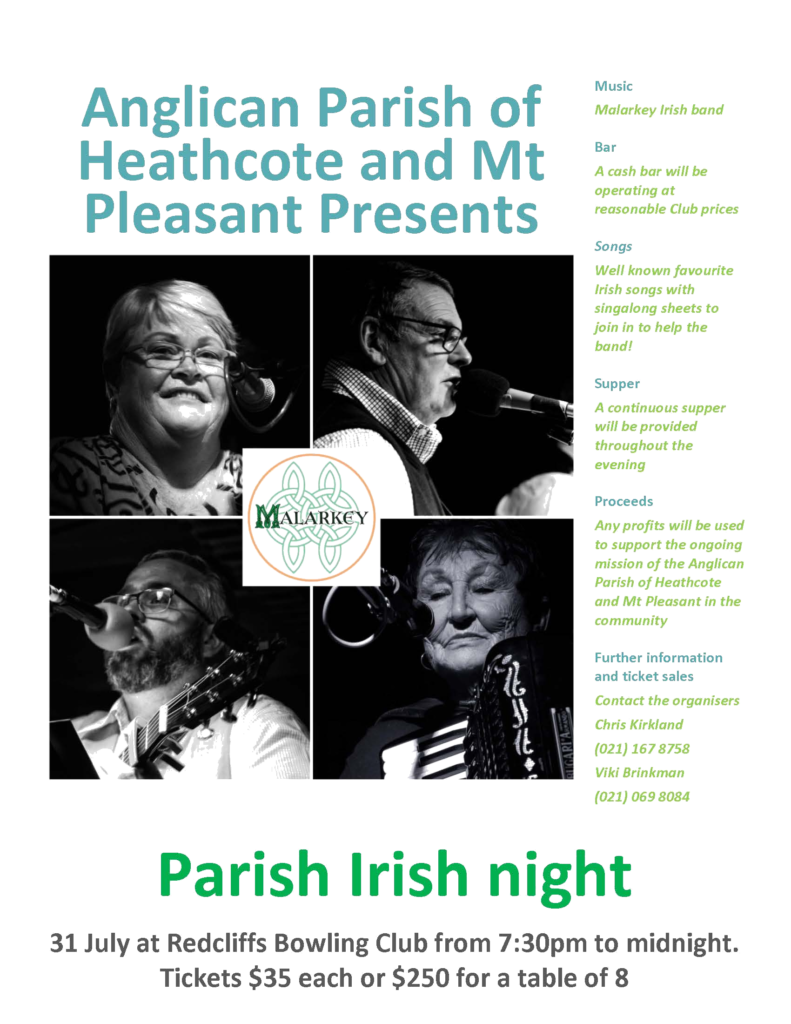 Anglican Parish of Heathcote and Mt Pleasant Irish Night fundraiser. 31 July, 7:30-midnight. $35 or a table of eight for $250. Phone Chris Kirkland for information 021 167 8758