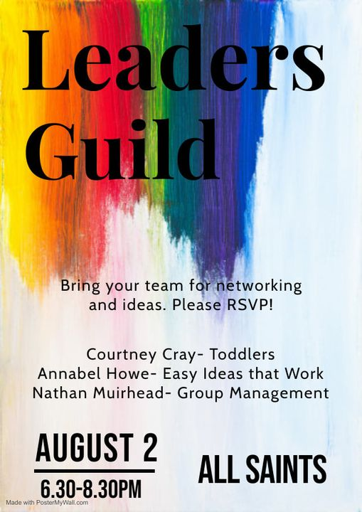 Leaders Guild—Bring your ideas to All Saints, August 2 from 6:30-8:30pm