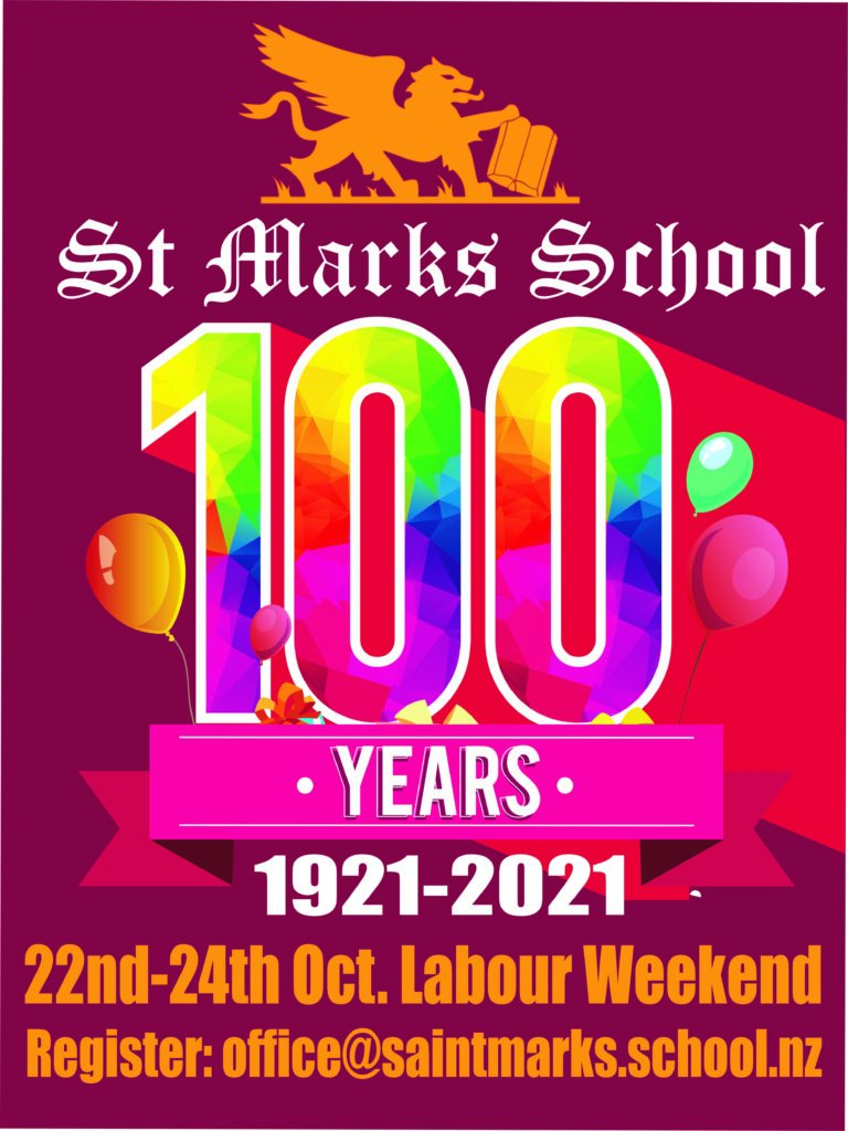 St Mark's School, 100 Years, 1921-2021, 22-24 October, Labour weekend.  To register, office@stmarks.school.nz